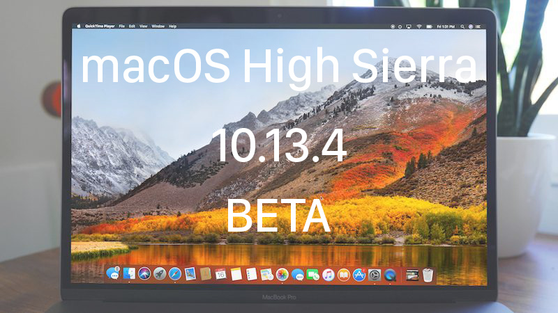 macOS 10.13.4 Beta Released with 32-Bit App Alerts